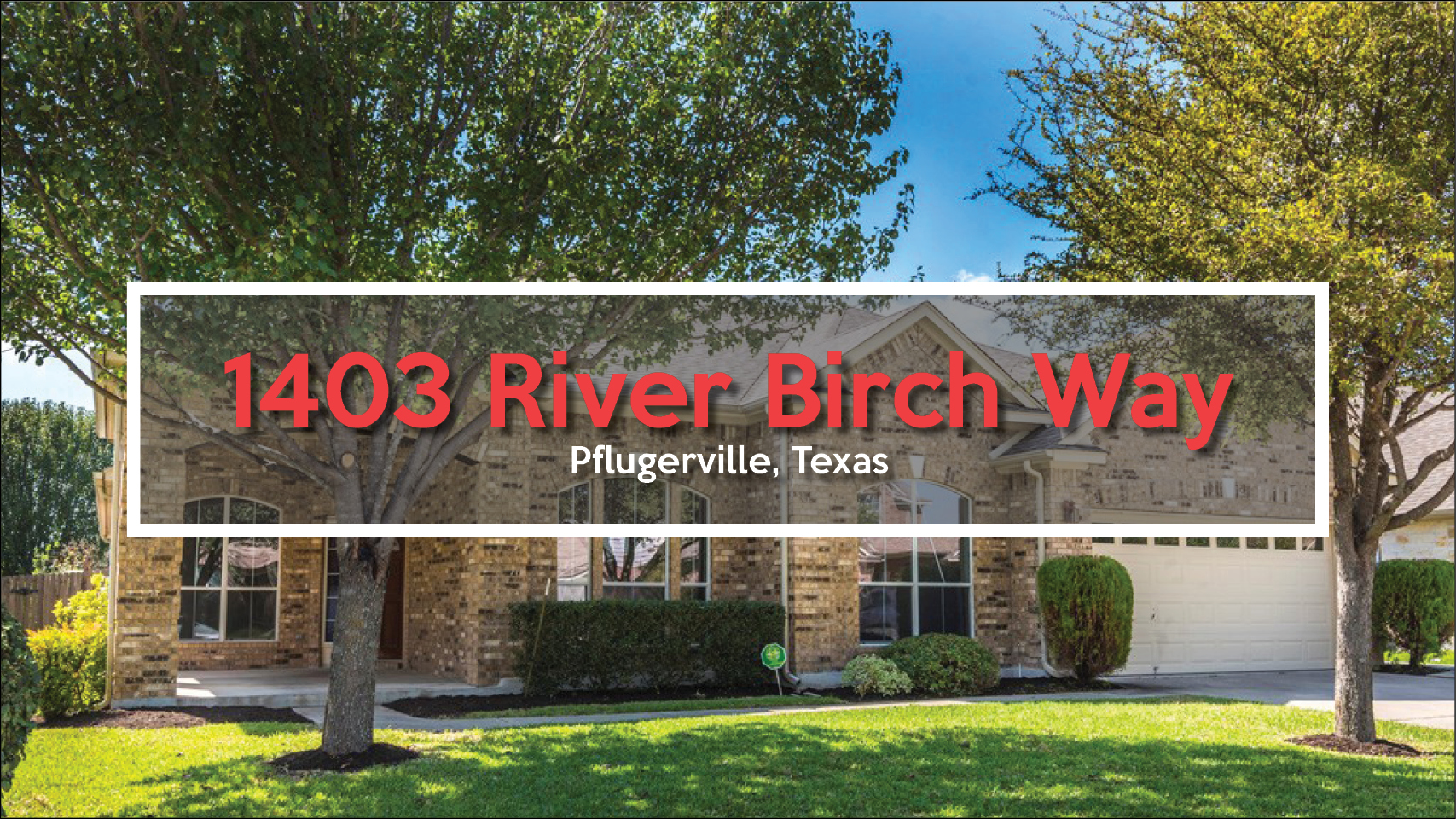 Featured: 1403 River Birch Way, Pflugerville