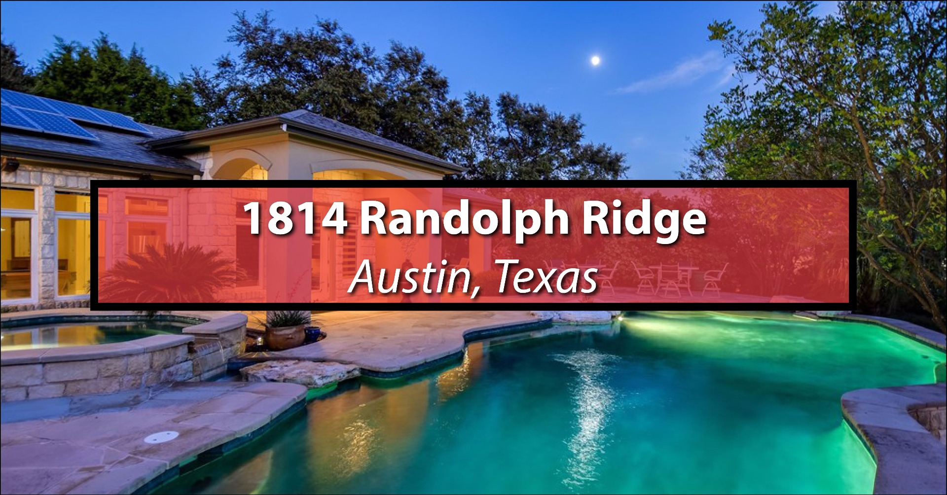 Featured: 1814 Randolph Ridge Trail, ATX