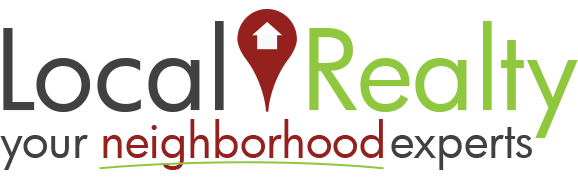 Local Realty - Your Neighborhood Experts!