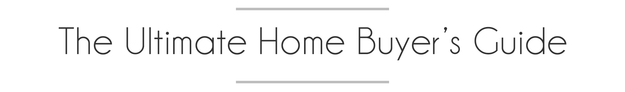 Ultimate Home Buyers Guide.png