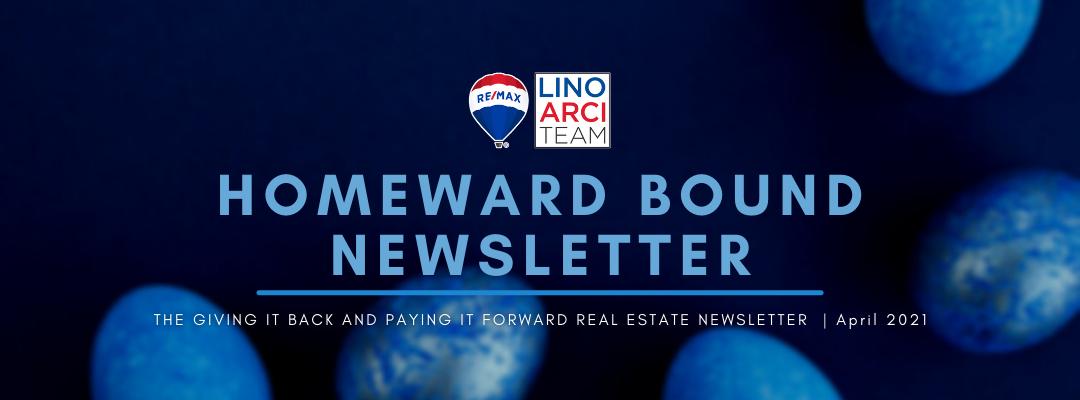 Homeward Bound Newsletter - April 2021 | Lino Arci Team