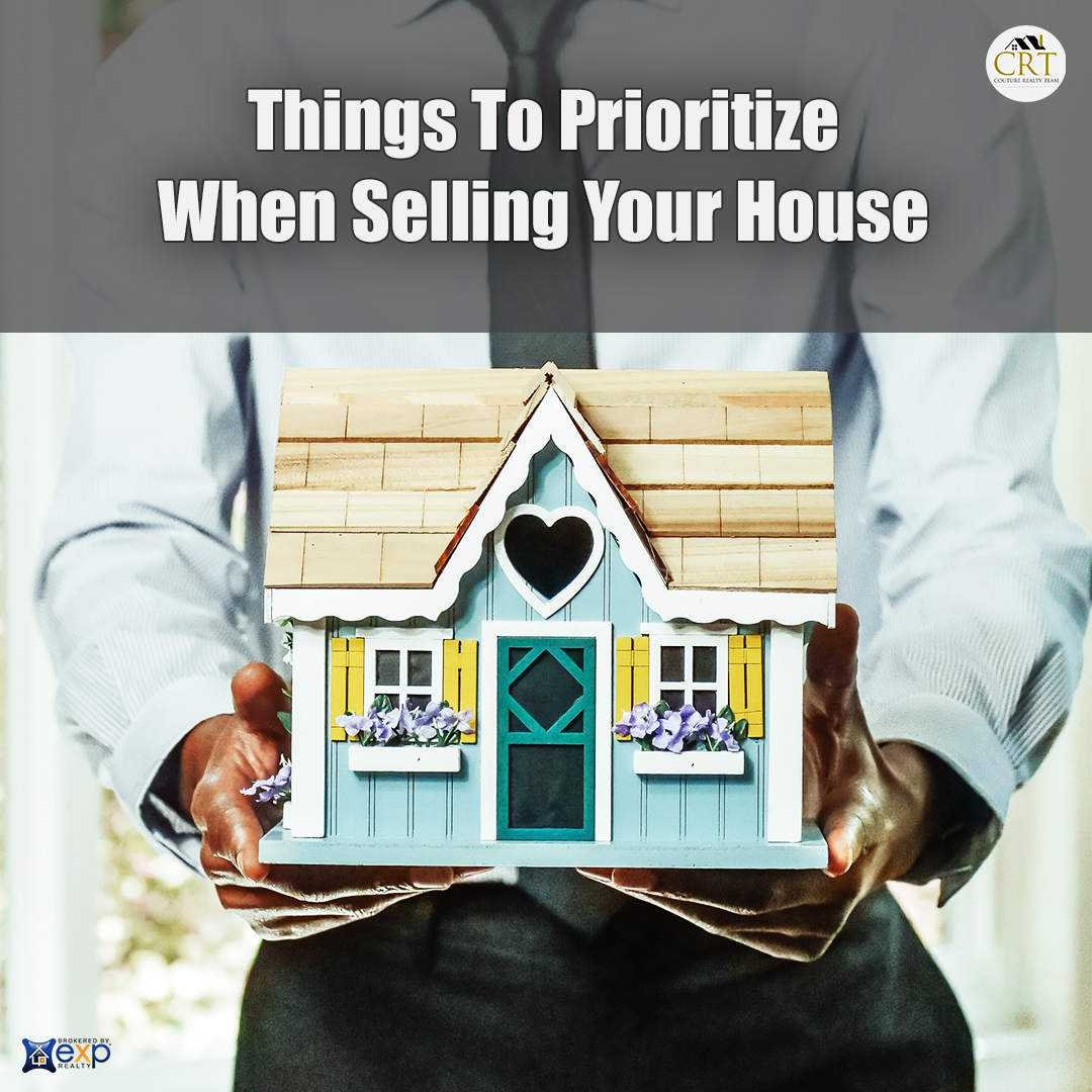 Things To Prioritize When Selling Your House.jpg