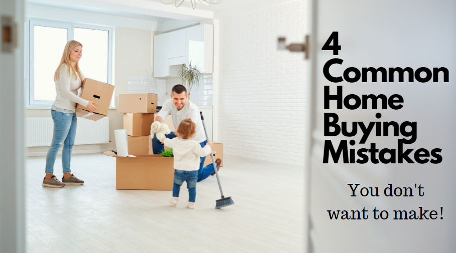 Beware of these Four Common Buyer Mistakes!
