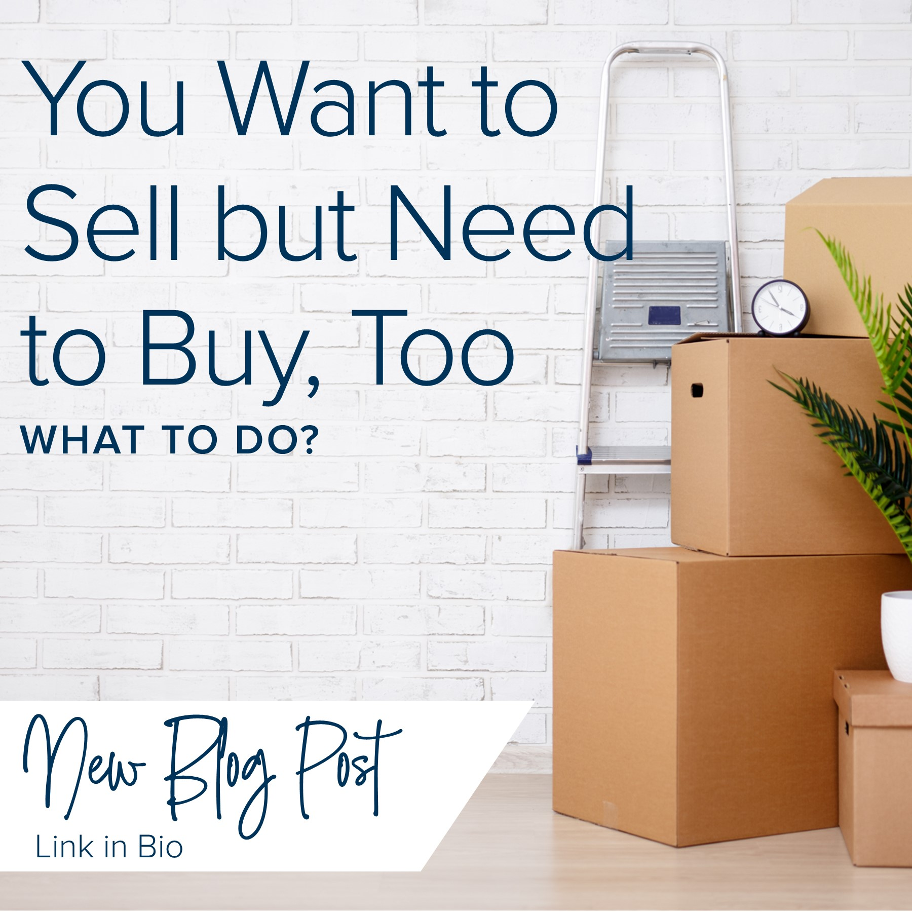 You Want to Sell, but Need to Buy, too: What to do?
