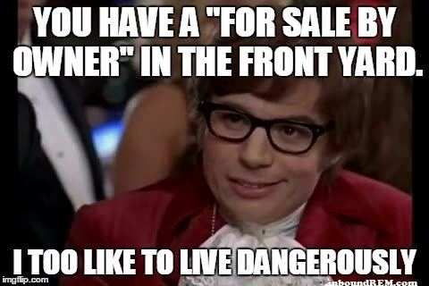 You-have-a-for-sale-by-owner-sign-in-the-front-yard1.jpg
