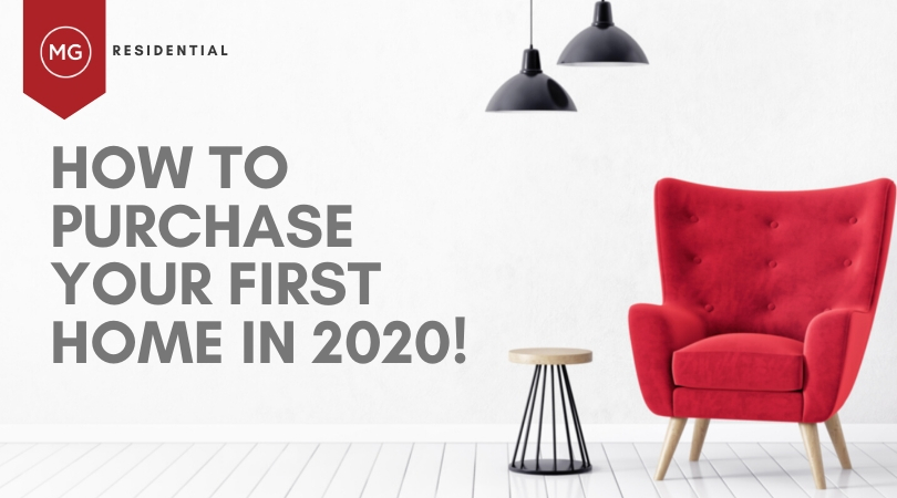 Are You Looking To Purchase Your First Home in 2020?
