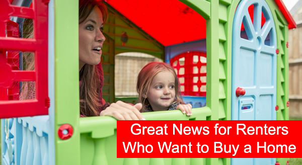 1Great News for Renters Who Want to Buy a Home.jpg