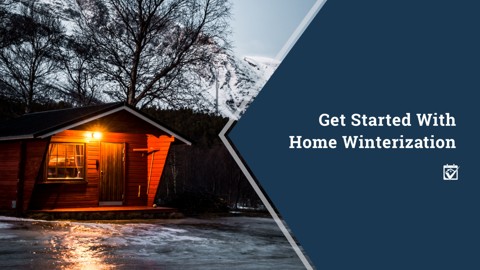 Get Started With Home Winterization