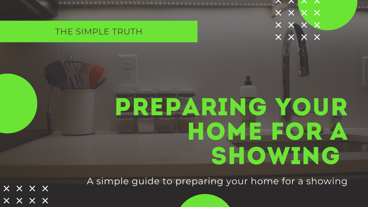 TIPS FOR PREPARING AND SHOWING YOUR HOME