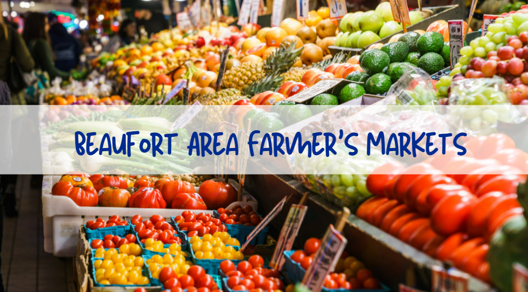 Living in the Lowcountry:  Our Fabulous Farmer's Markets!