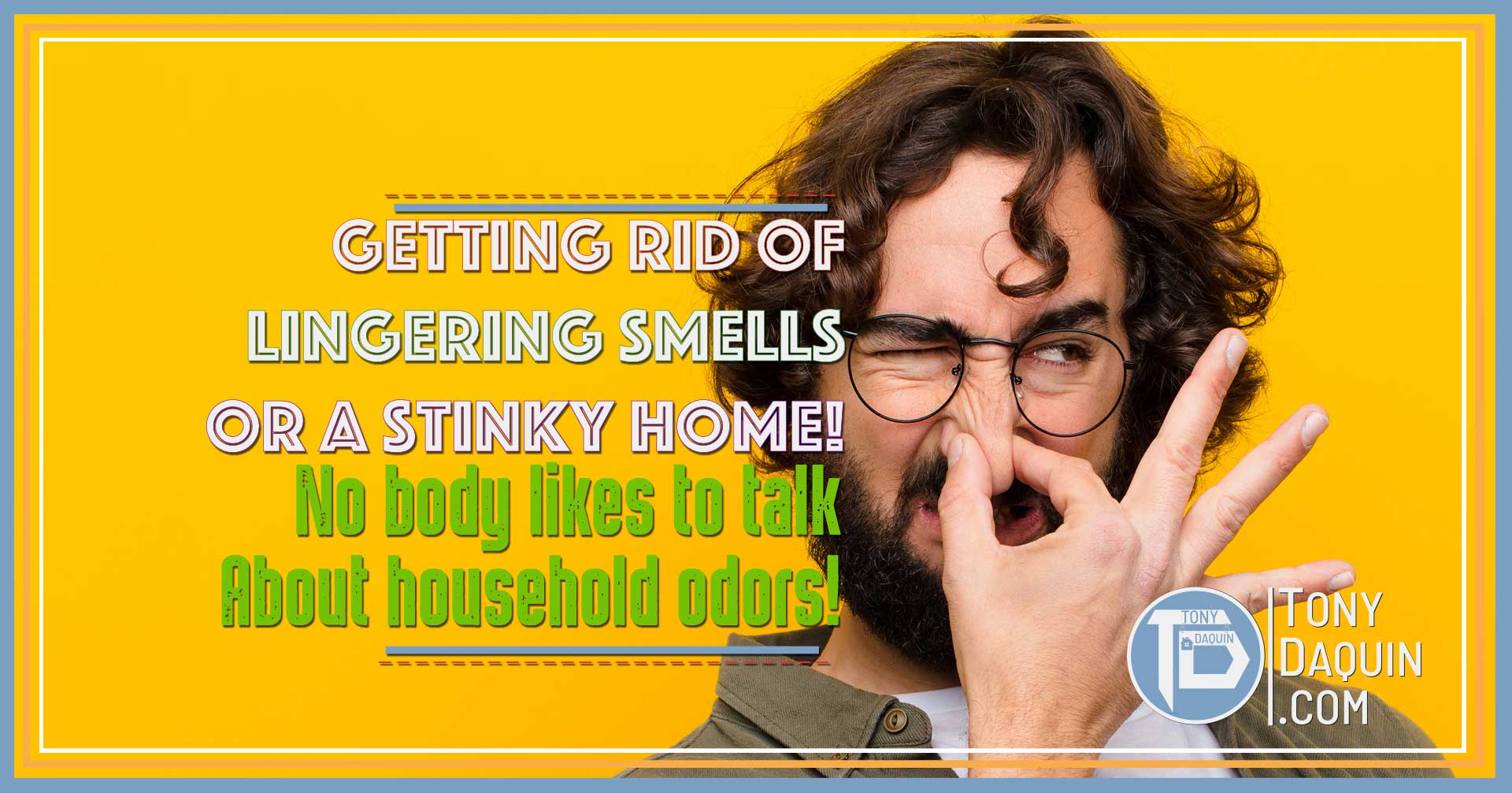 Getting rid of lingering smells or a stinky home