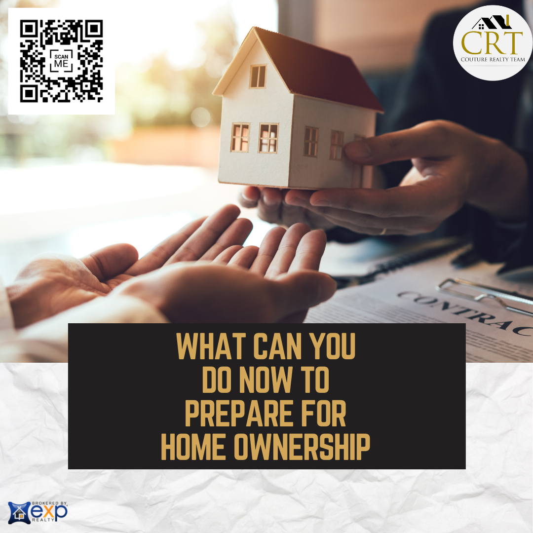 What can you do now to prepare for home ownership.png