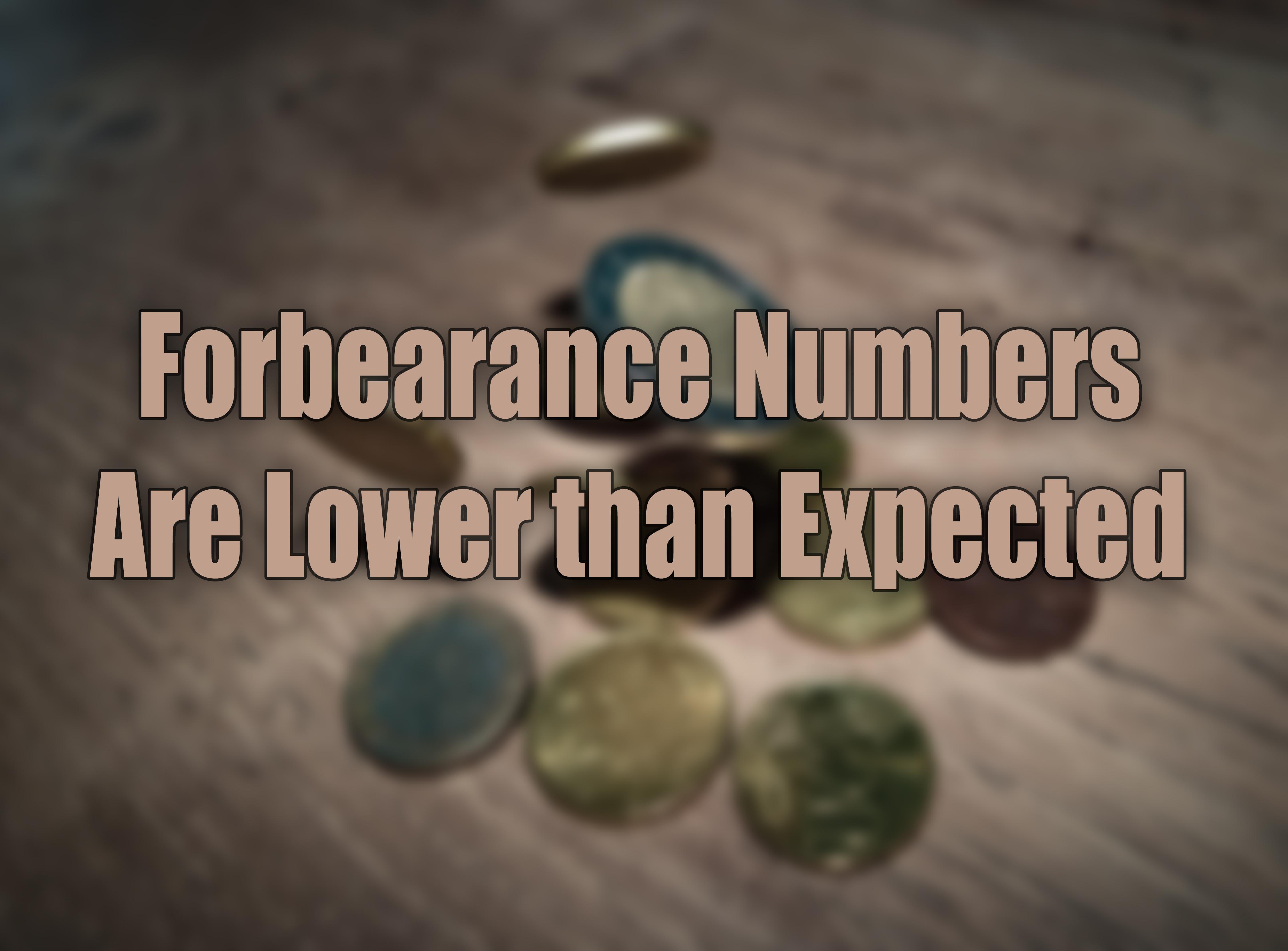 Forbearance Numbers.jpg