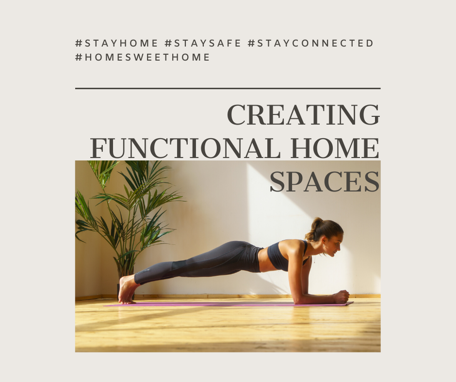 Personal Message & Creating Functional Home Spaces