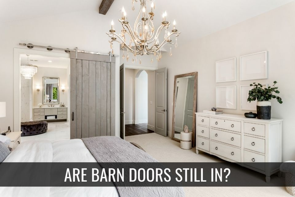 Barn Doors – Is the Trend Over?