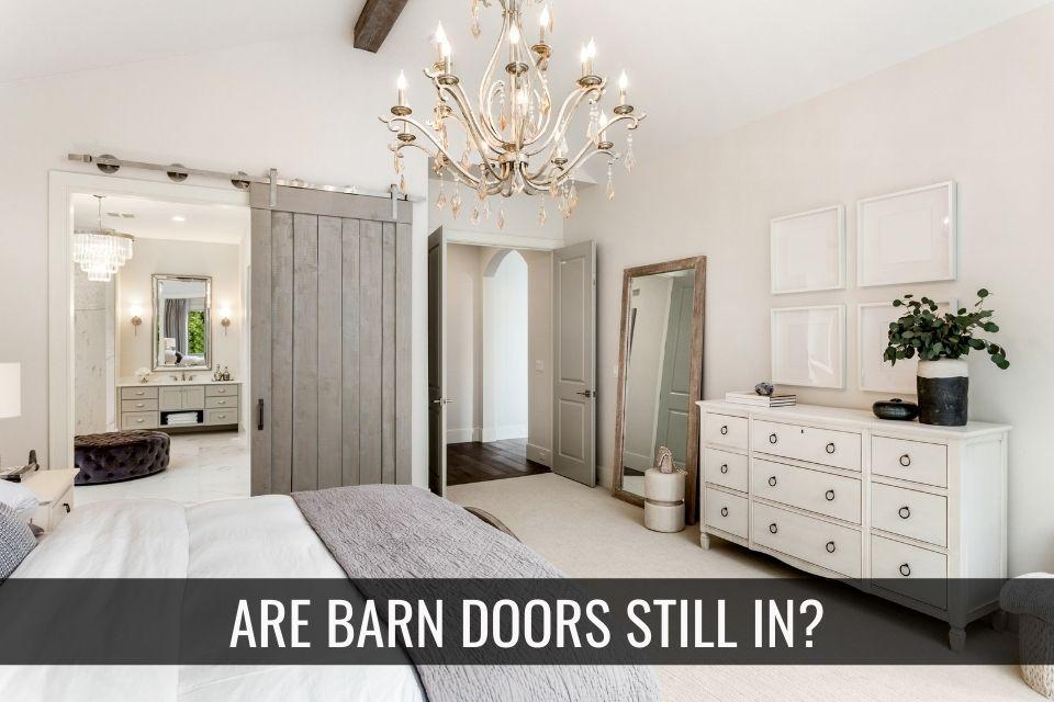 Barn Doors – Is the Trend Over?