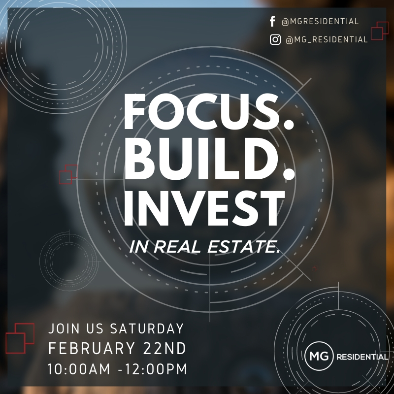 Focus. Build. Invest in Real Estate