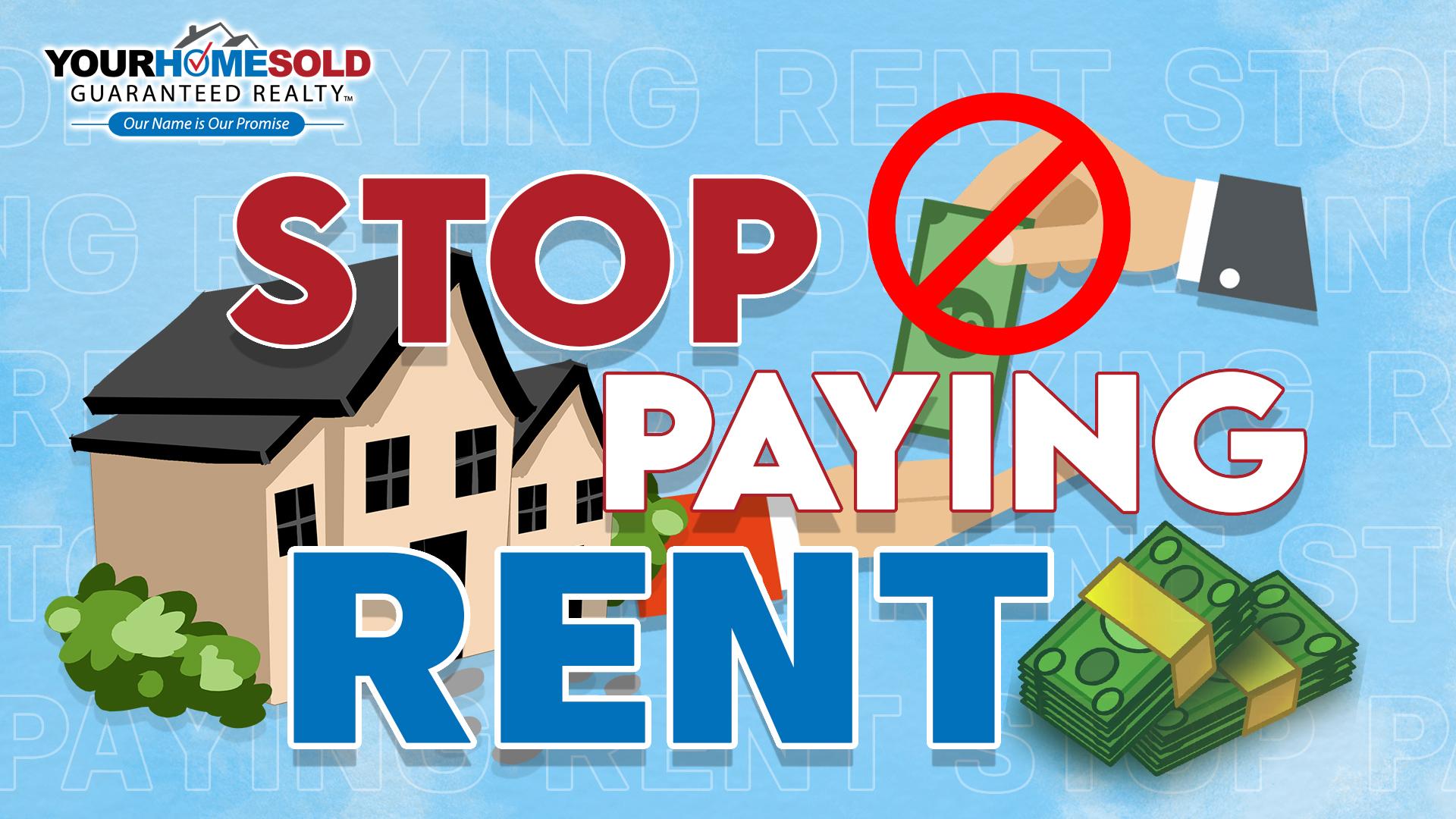 Stop paying rent.jpg