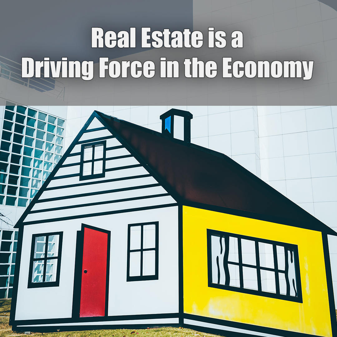 Driving Force in the Real Estate Economy.jpg