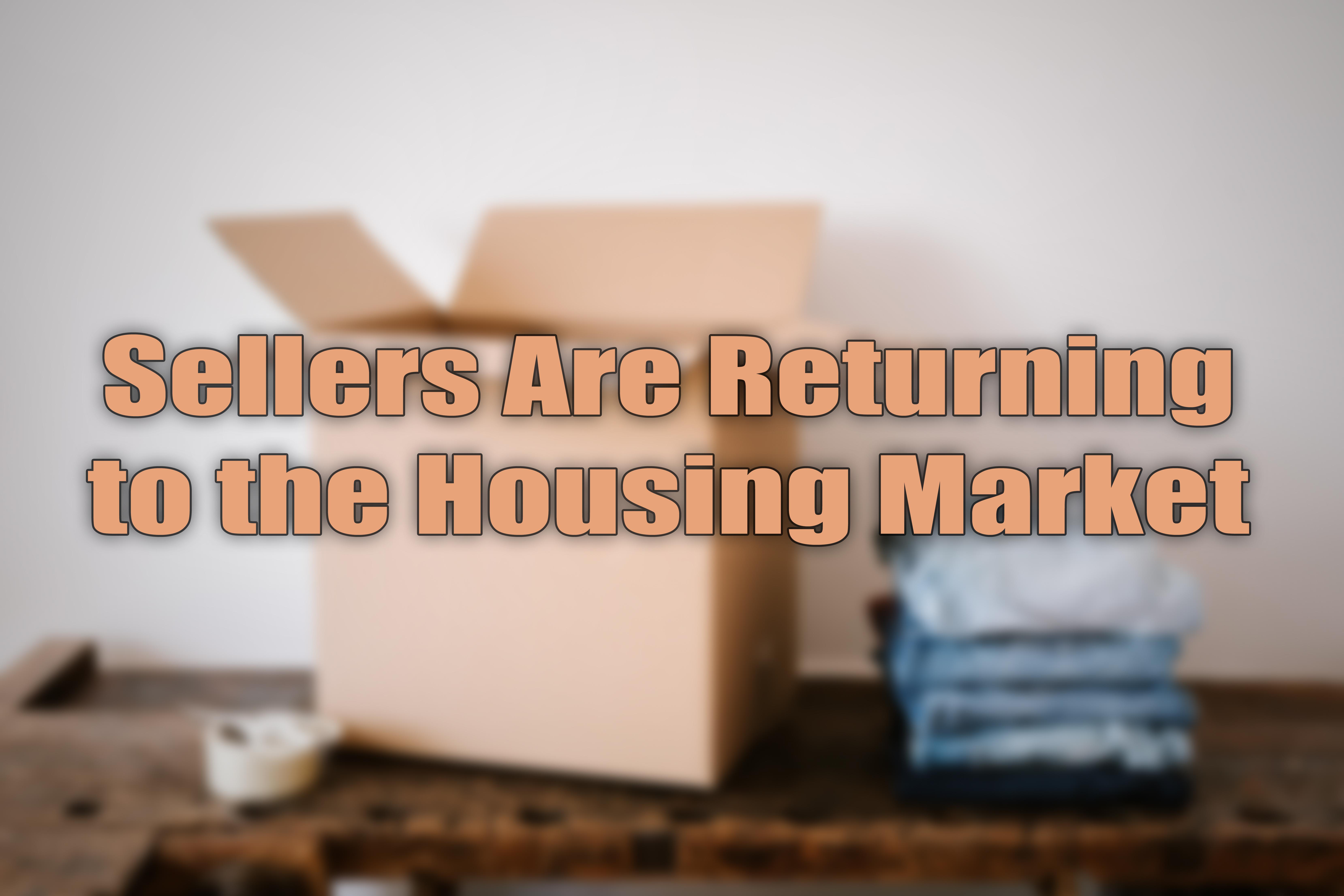 Sellers Are Returning.jpg