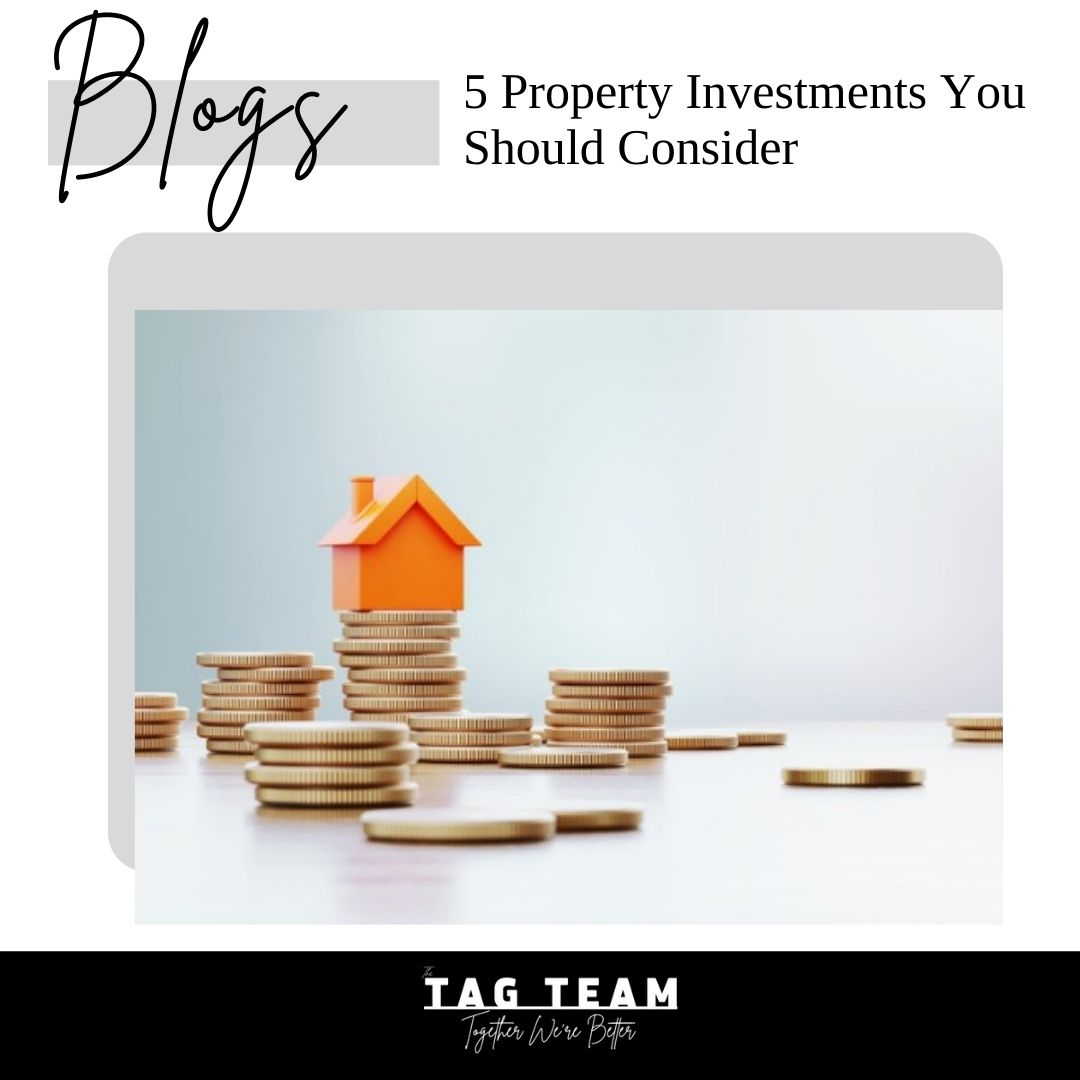 5 Property Investments You Should Consider