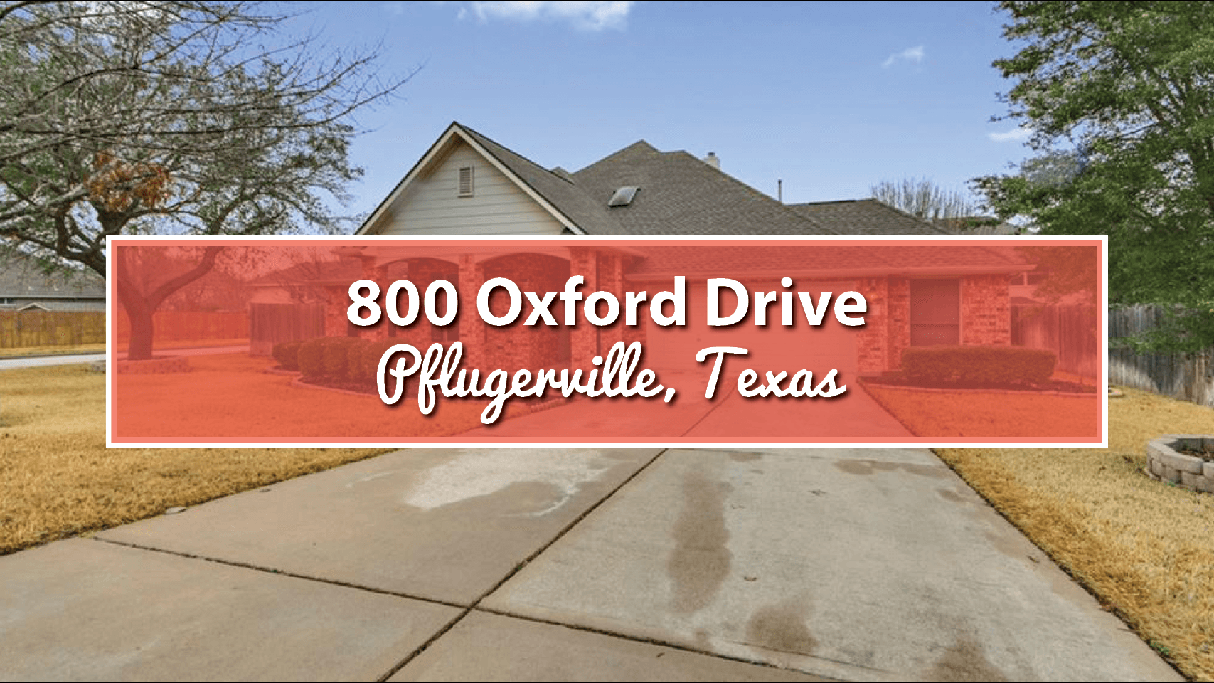 Featured Property: 800 Oxford Drive, Pflugerville