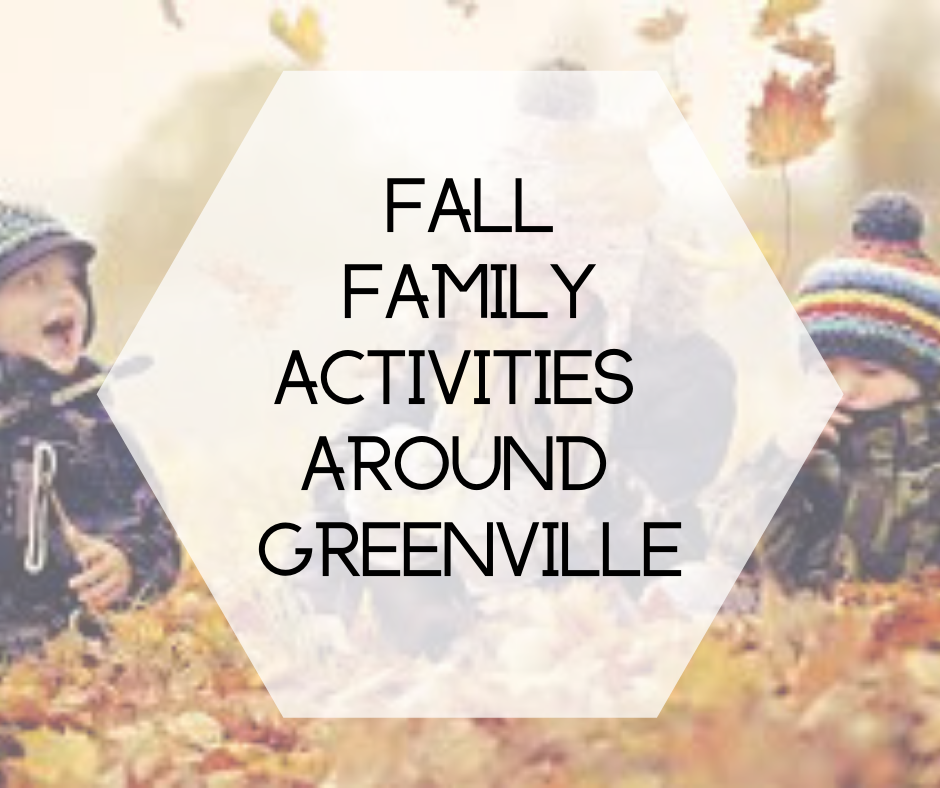 Fall Family Activities Around Greenville