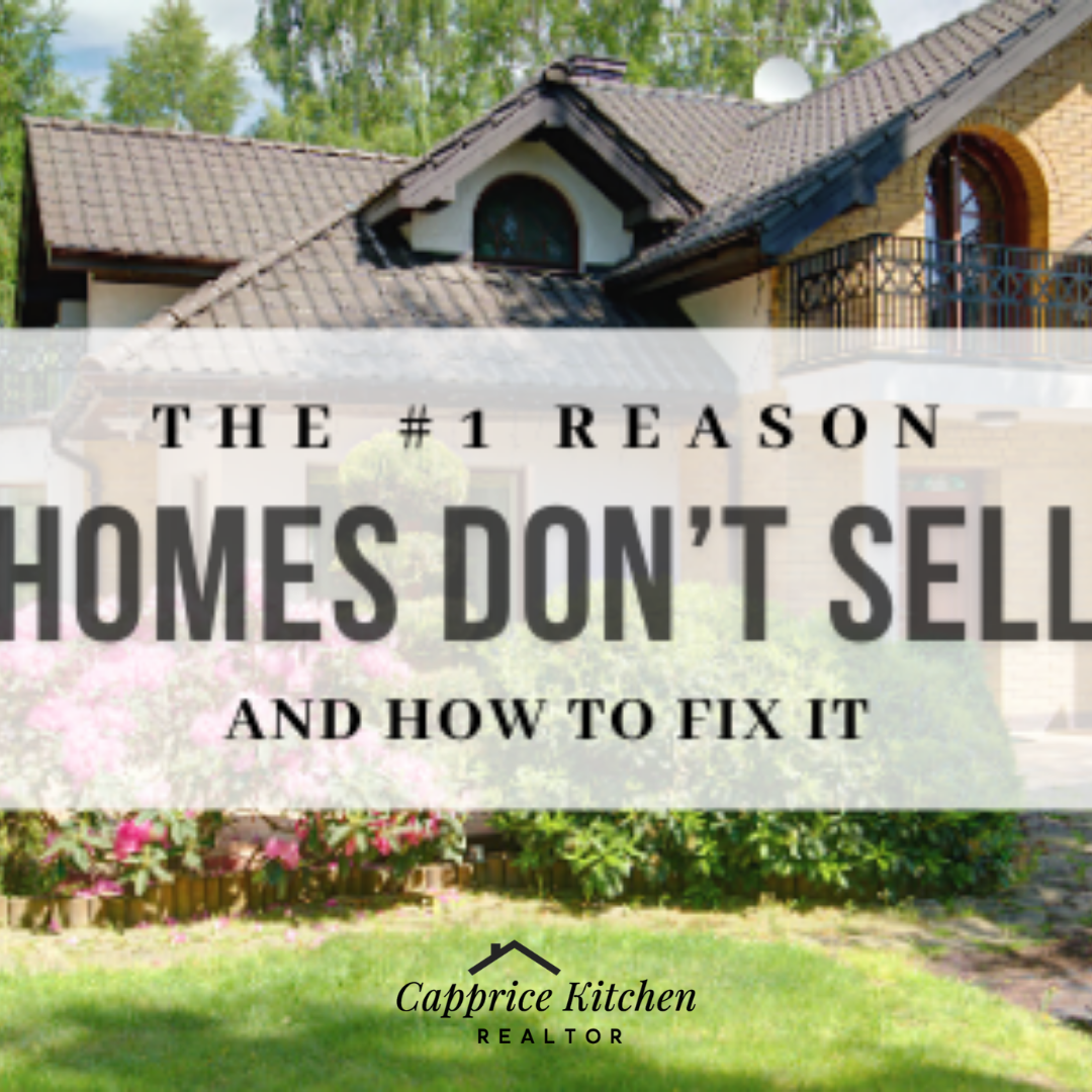 The #1 Reason Homes Don't Sell (and How to Fix It)