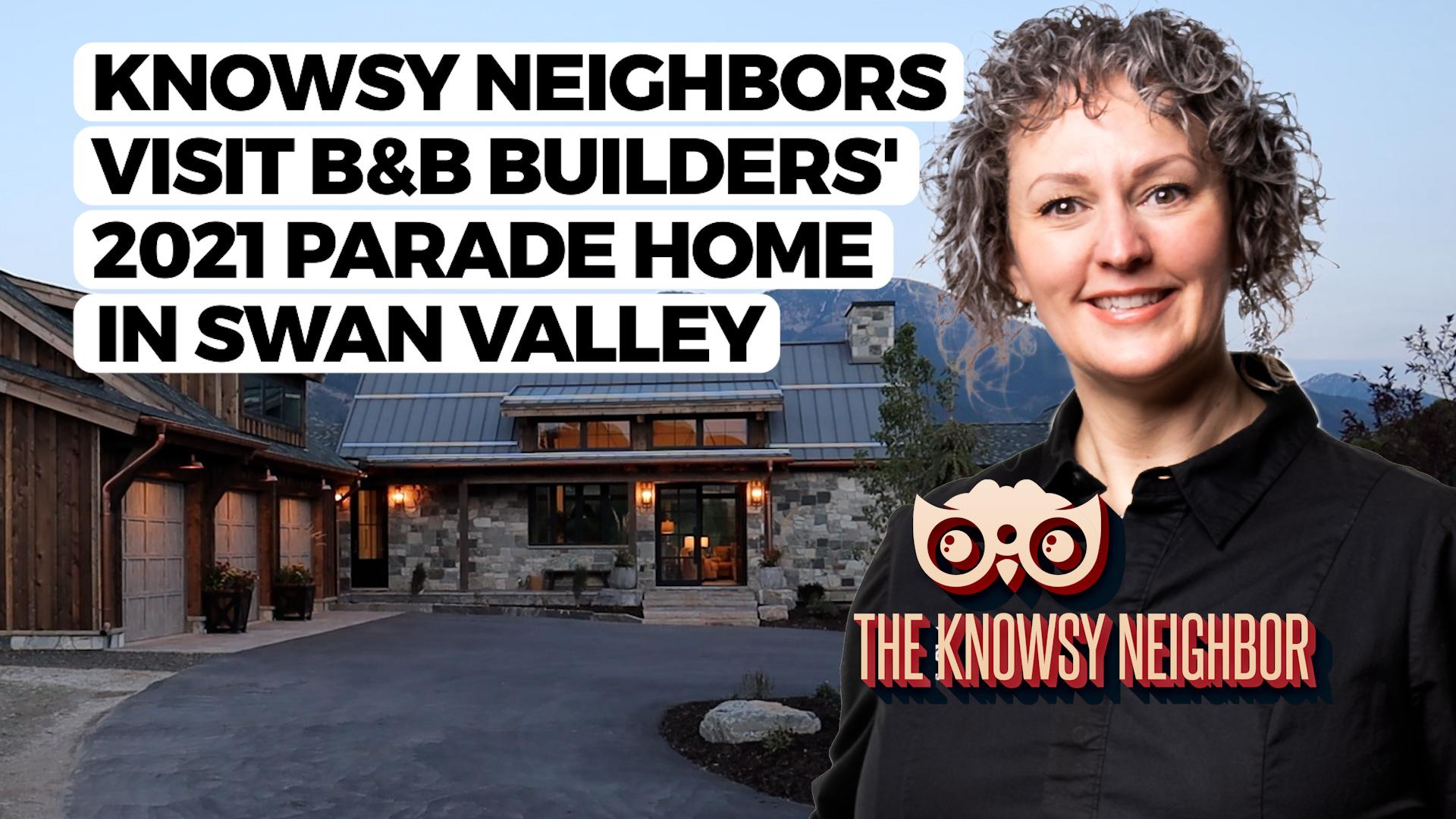 The Knowsy Neighbors visit B&B Builders in Swan Valley!
