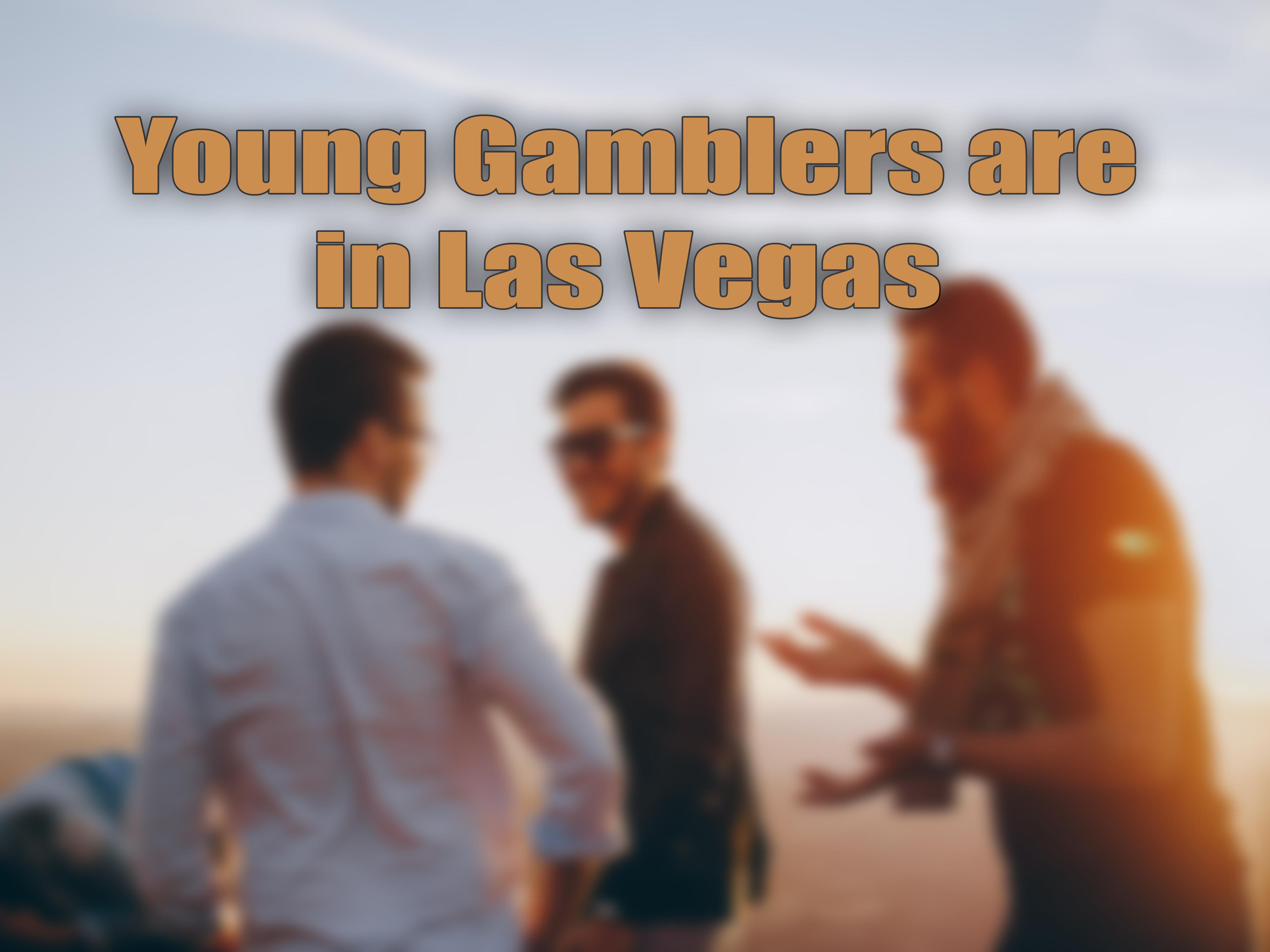 Young Gamblers in Las Vegas.jpg