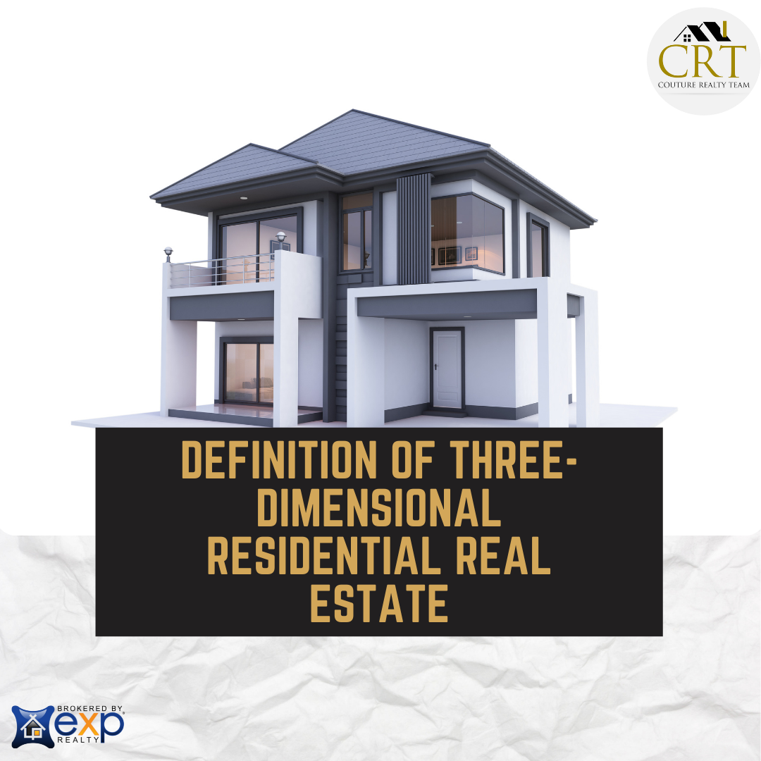 Definition Of Three-Dimensional Residential Real Estate.png