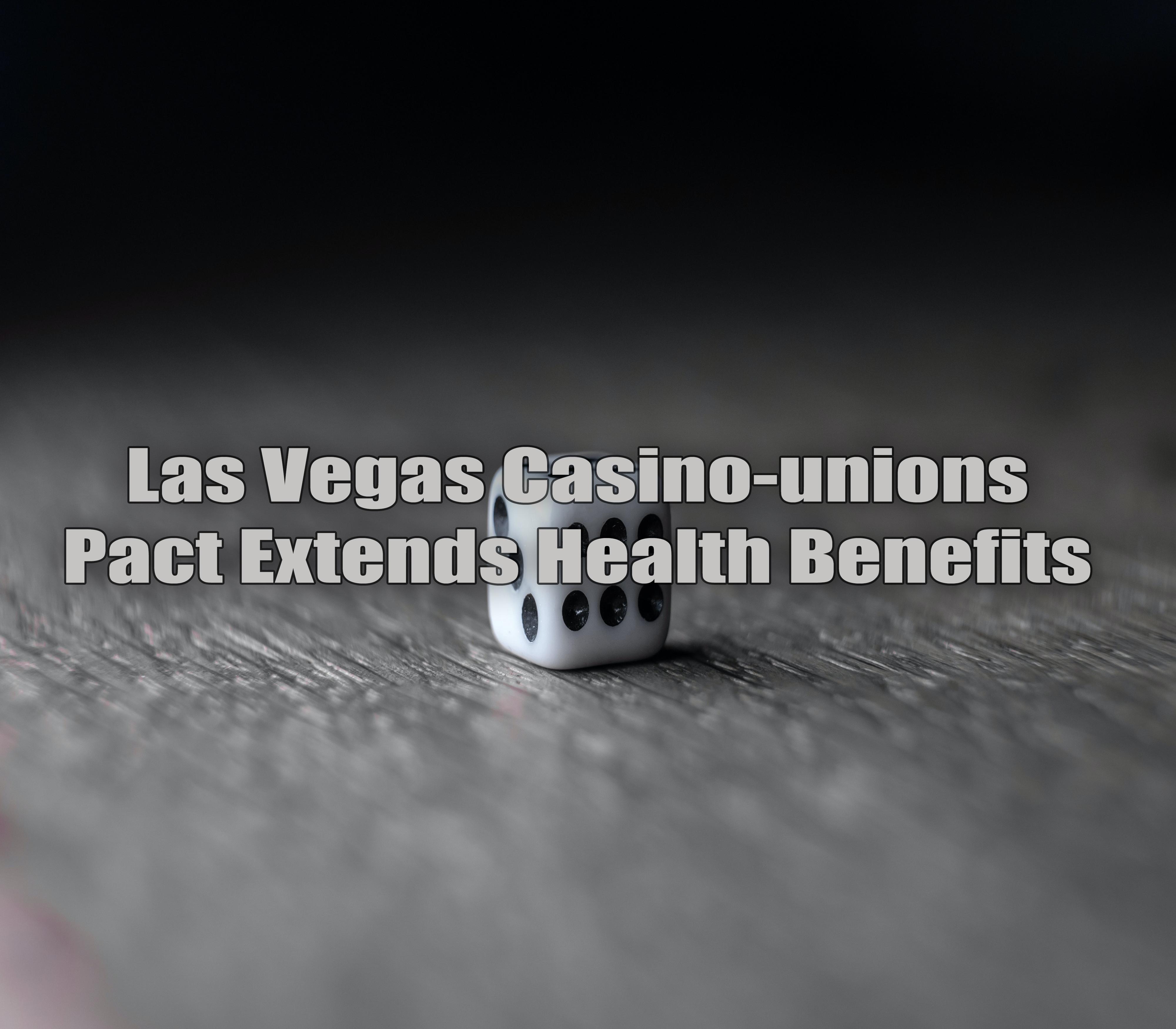 Casino-unions Las Vegas.jpg