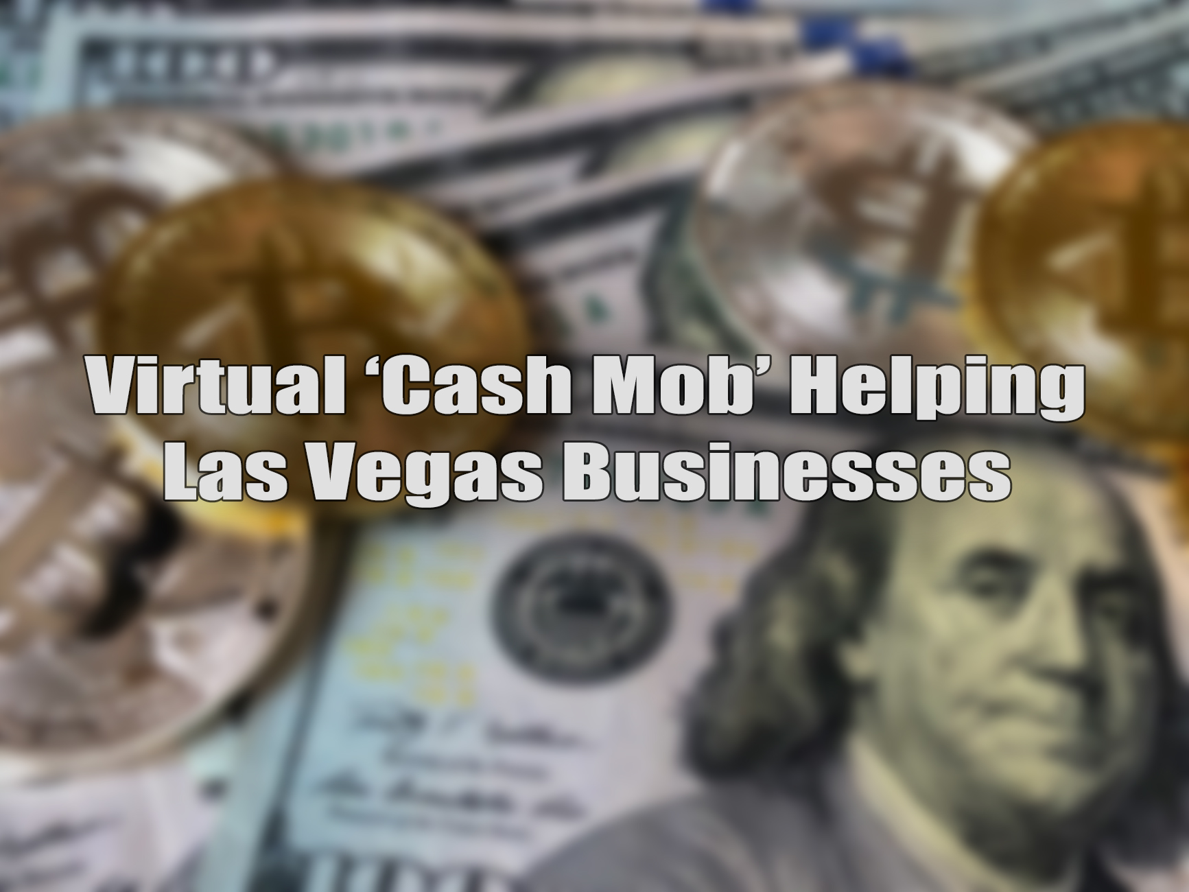 Cash Mob in Las Vegas.jpg