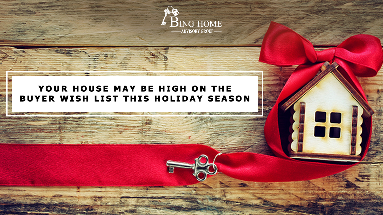 Your House May Be High on the Buyer Wish List This Holiday Season yt.jpg
