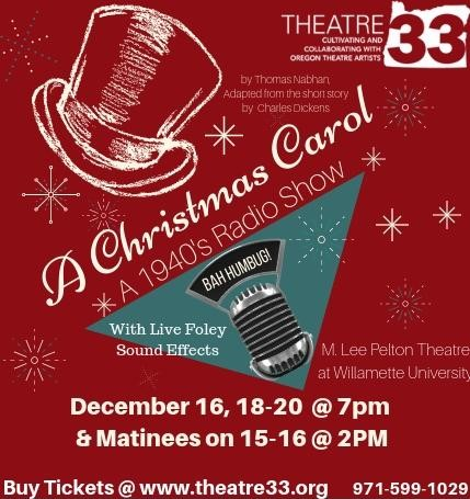 Exploring Salem Oregon: Theatre 33: A Christmas Carol - a 1940's Radio Show