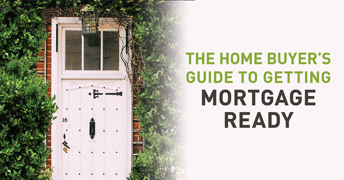 Your Charlotte Home Buyer's Guide to Getting Mortgage Ready