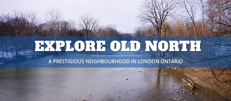 OLD NORTH LONDON ONTARIO