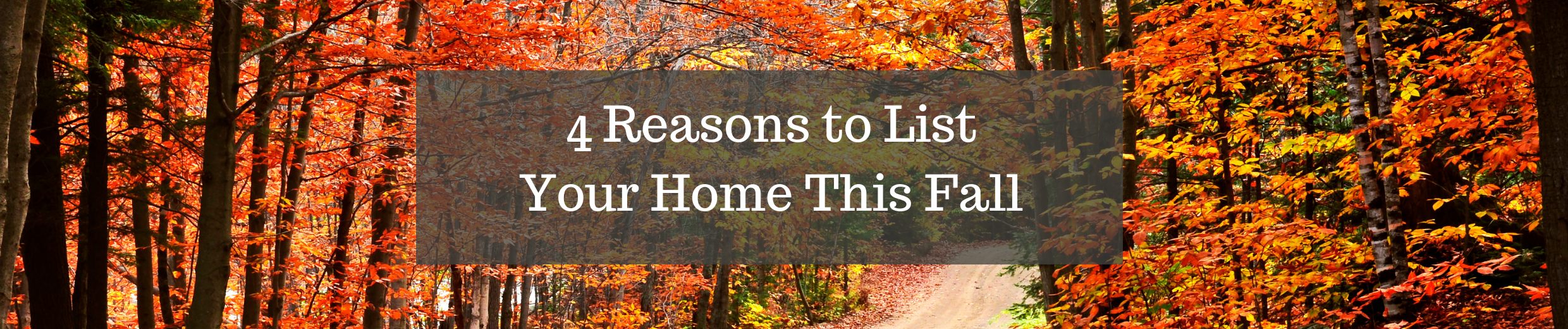 4 Reasons to List Your Home This Fall (1).png