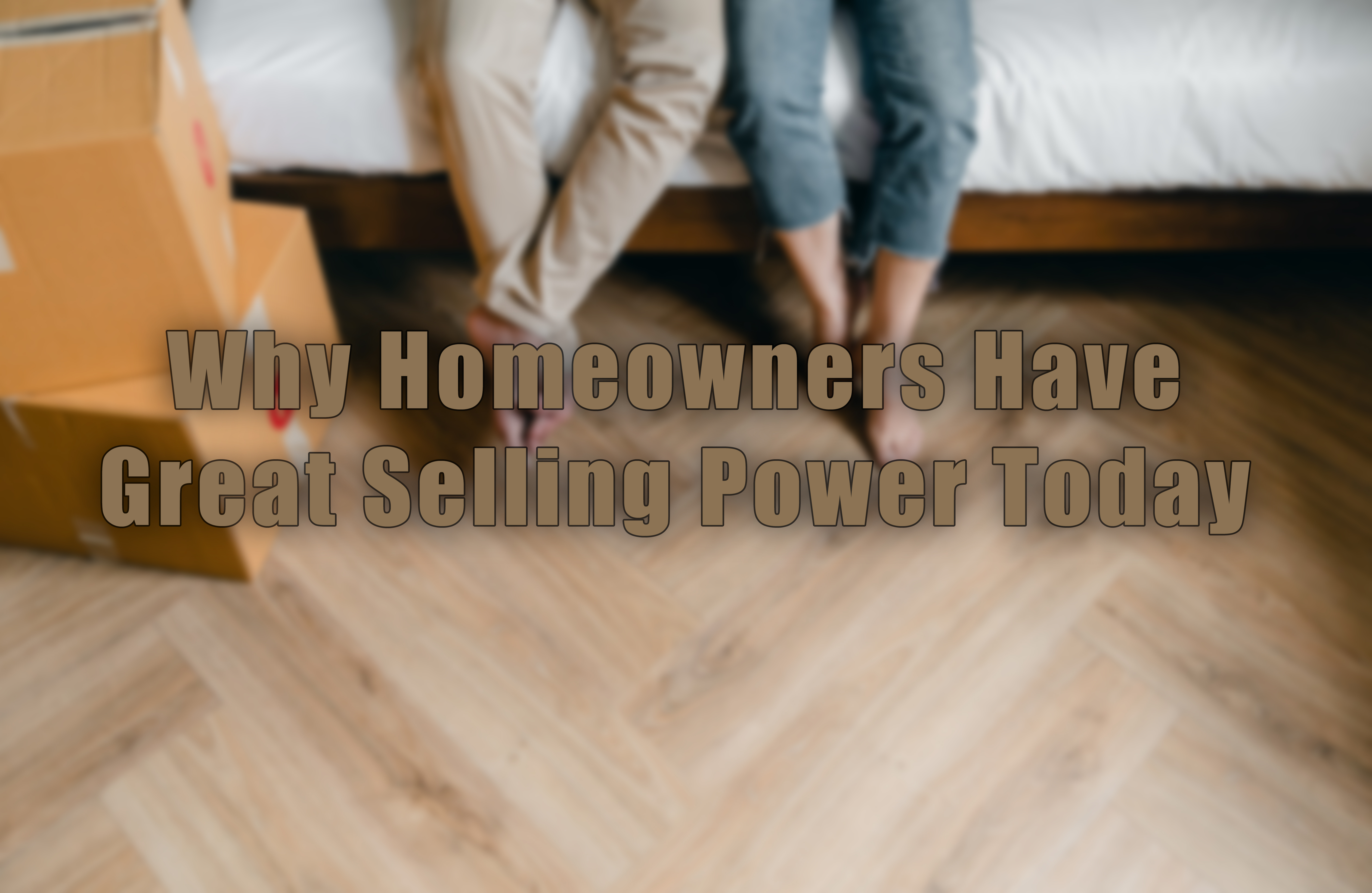 Homeowner Great Selling Power.jpg