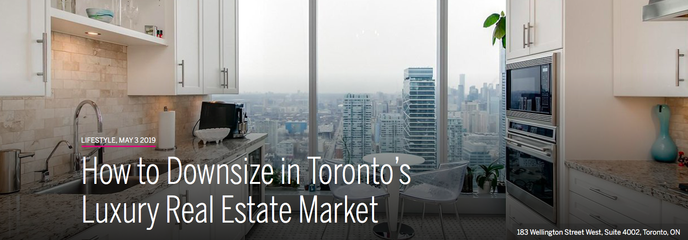 How to Downsize in Toronto's Luxury Real Estate Market