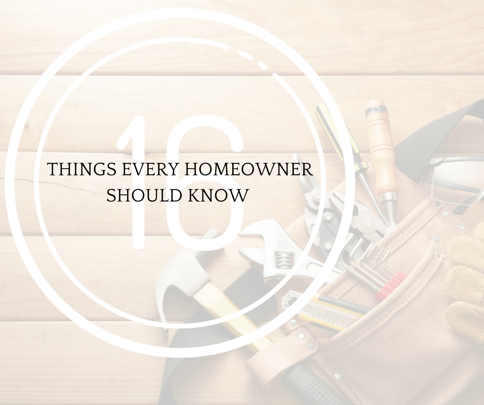 16 Things Every Homeowner Should Know