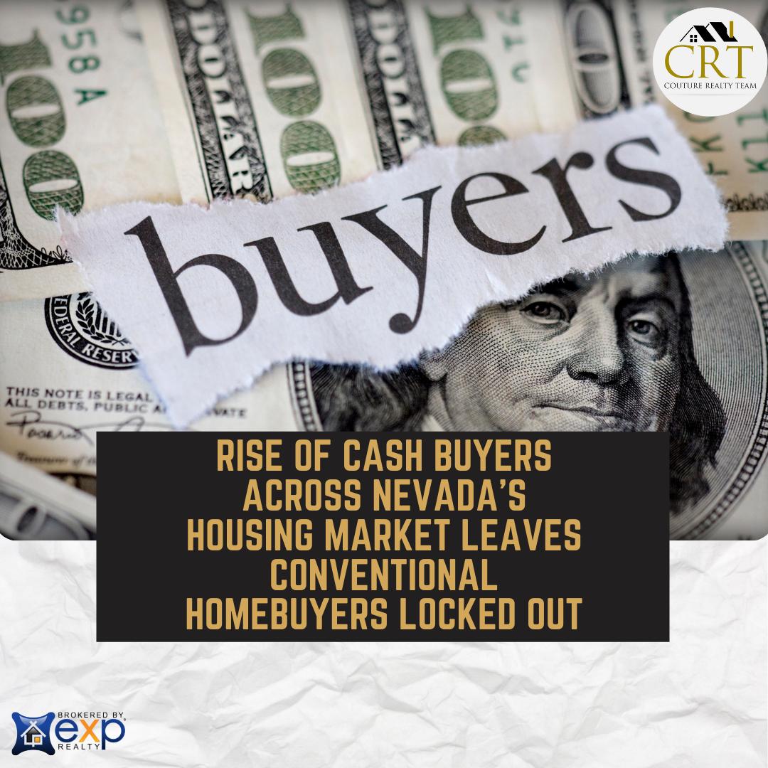 Increase in cash buyers in Nevada housing market locks regular homebuyers out (1).png