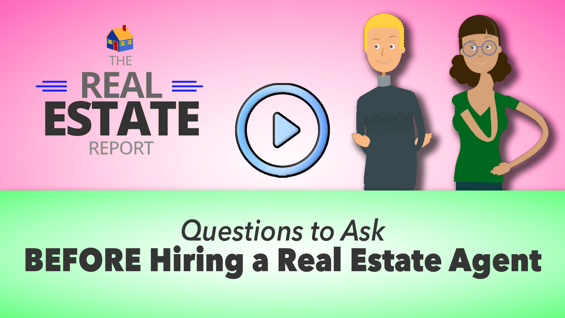 10 Questions You Must Ask  When Interviewing an Agent