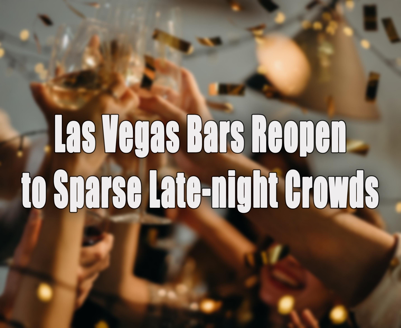 Bars to Reopen in Las Vegas.jpg