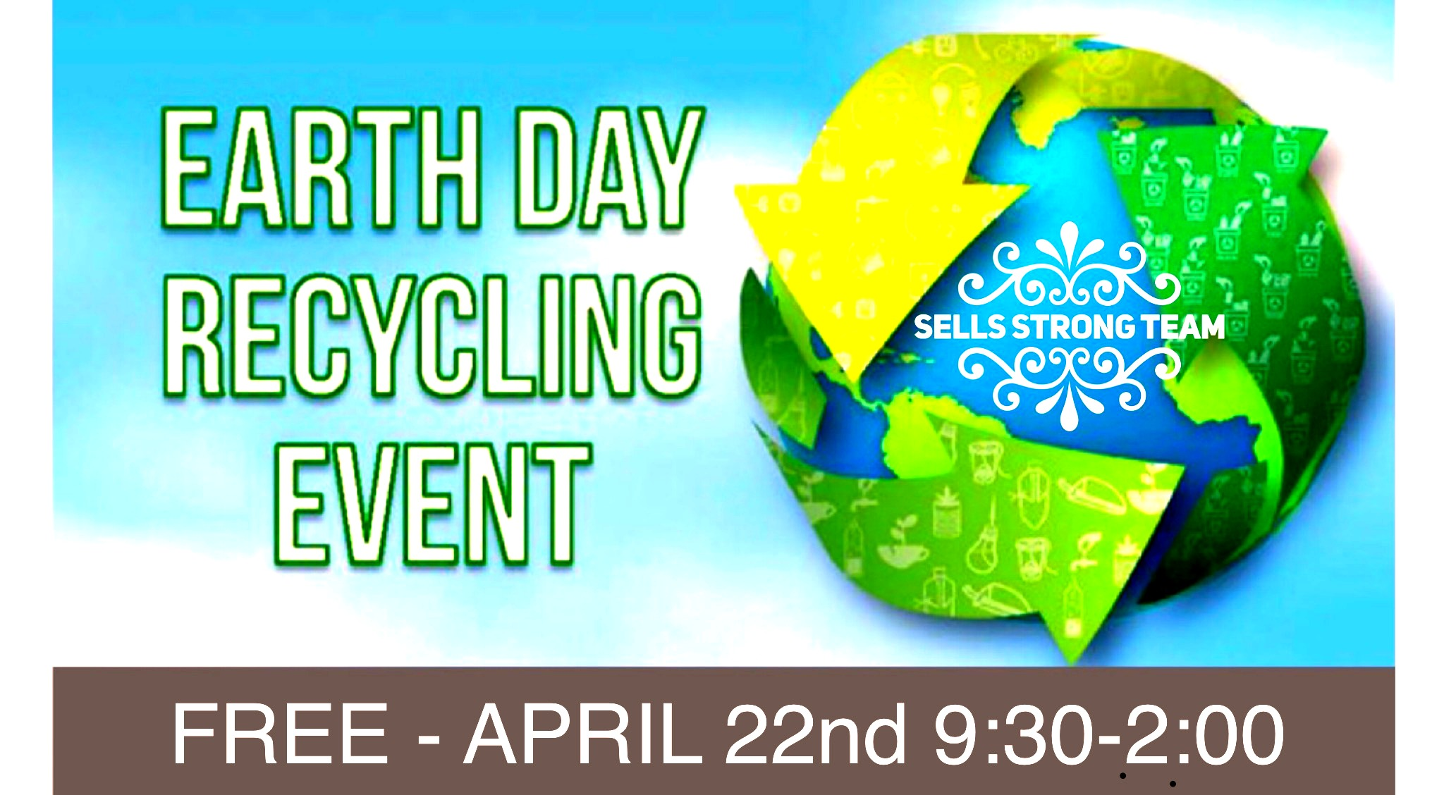 FREE EARTH DAY RECYCLING EVENT - APRIL 22nd 9:30 - 2:00