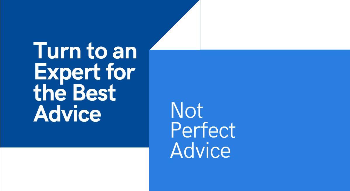 Best Advice Not Perfect Advice.JPG