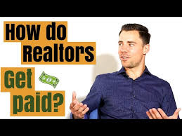How Are Realtors Paid?