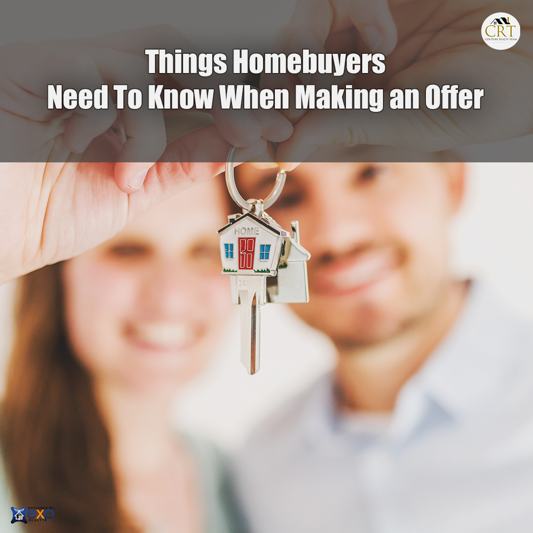 Things Homebuyers Need To Know When Making an Offer.jpg