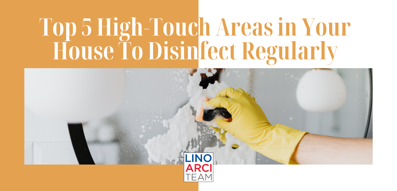Top 5 High-Touch Areas In Your House to Disinfect Regularly