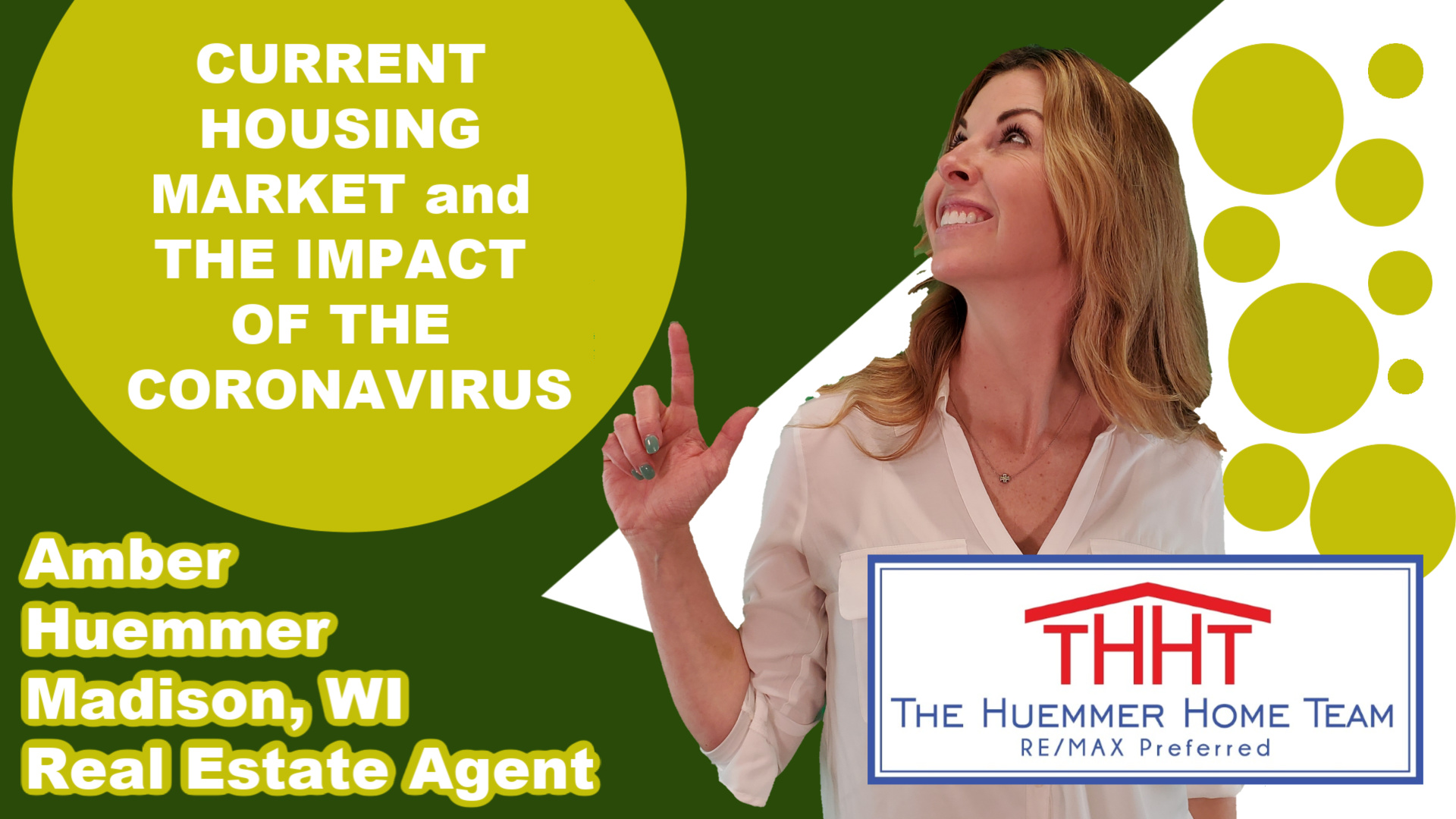 The Current Housing Market and The Impact of the Coronavirus | Real Estate Agent Amber Huemmer | The Huemmer Home Team